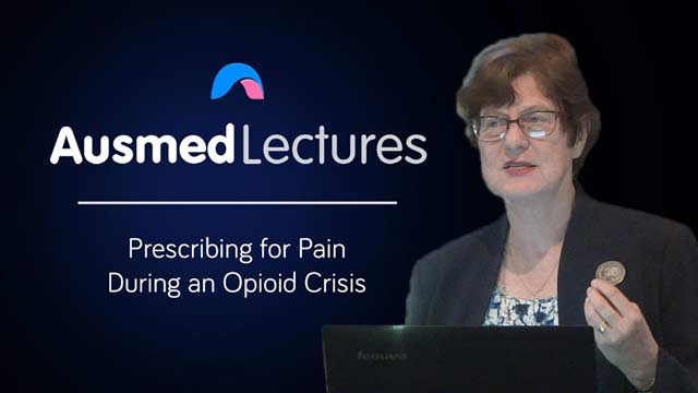 Cover image for lecture: Prescribing for Pain During an Opioid Crisis