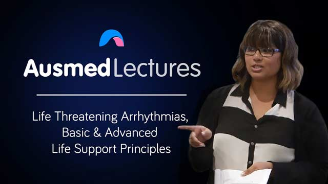 Cover image for lecture: Life Threatening Arrhythmias and Basic and Advanced Life Support Principles