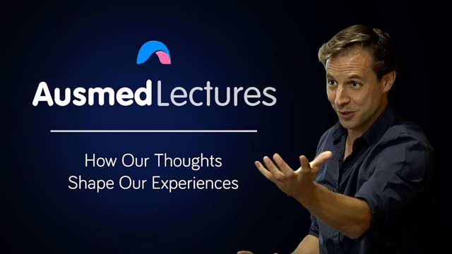 Cover image for lecture: How Thoughts Shape Our Experiences