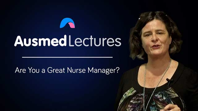 Cover image for lecture: Are You a Great Nurse Manager?