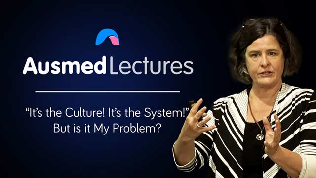 "Cover image for lecture: ""It's the Culture! It's the System!"" But is it My Problem?"