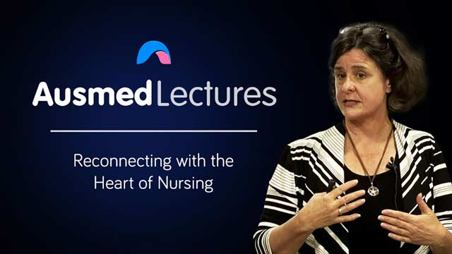 Cover image for lecture: Reconnecting with the Heart of Nursing