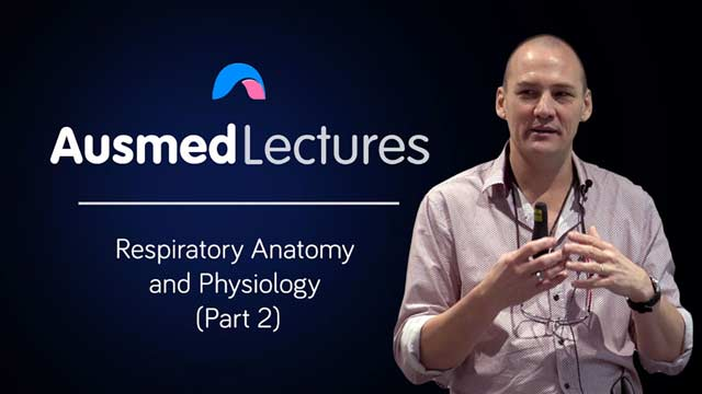 Cover image for lecture: Respiratory Anatomy and Physiology (Part Two)