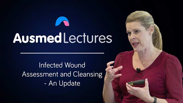 Image for Infected Wound Assessment and Cleansing - An Update