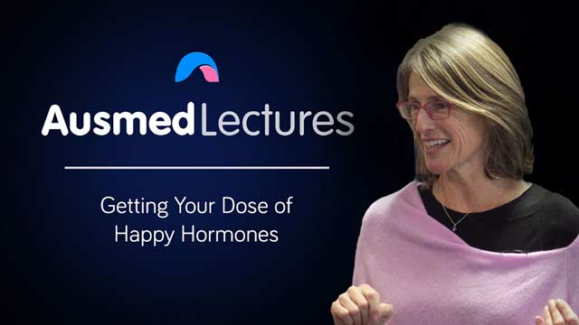 Cover image for lecture: Getting Your Dose of Happy Hormones