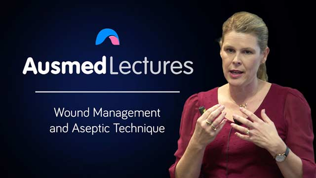 Cover image for lecture: Wound Management and Aseptic Technique