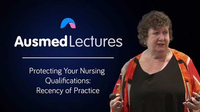 Cover image for lecture: Protecting Your Nursing Qualifications - Recency of Practice
