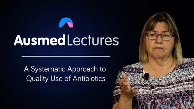 Image for A Systematic Approach to Quality Use of Antibiotics