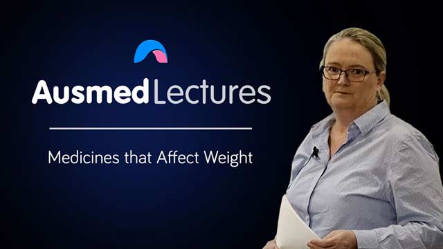 Cover image for lecture: Medicines that Affect Weight