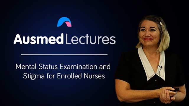 Cover image for lecture: Mental Status Examination and Stigma for Enrolled Nurses