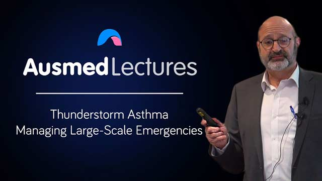 Cover image for lecture: Thunderstorm Asthma: Managing Large-Scale Emergencies