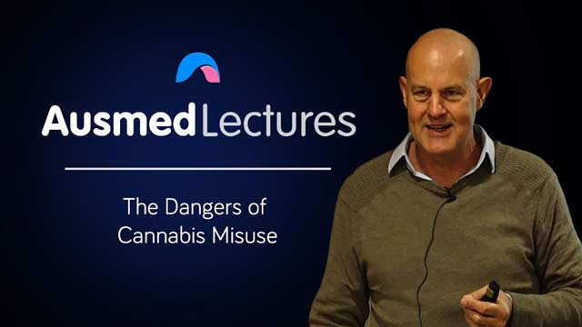 Cover image for lecture: The Dangers of Cannabis Misuse