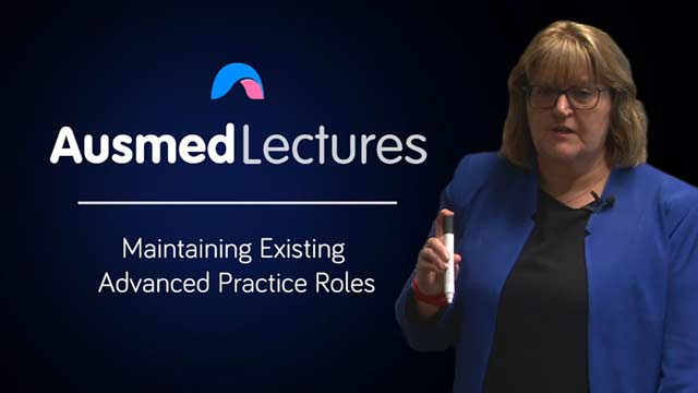 Cover image for lecture: Maintaining Existing Advanced Practice Roles