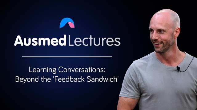 Cover image for lecture: Learning Conversations: Beyond the 'Feedback Sandwich'