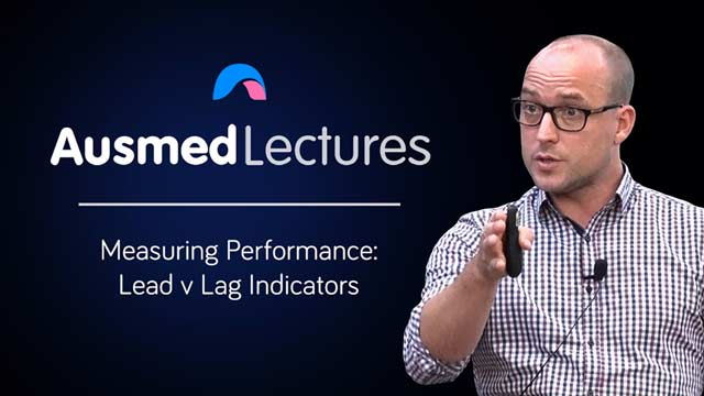 Cover image for lecture: Measuring Performance: Lead v Lag Indicators