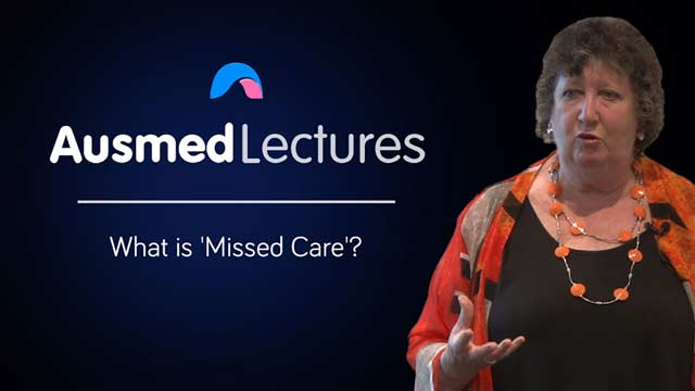 Cover image for lecture: What is 'Missed Care'?