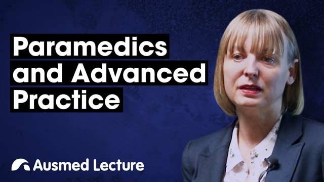 Cover image for lecture: Paramedics and Advanced Practice