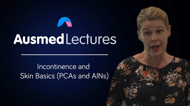 Cover image for lecture: Incontinence and Skin Basics (PCAs and AINs)