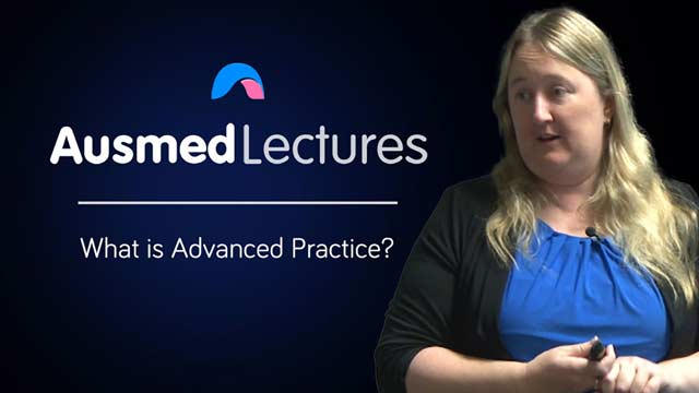 Cover image for lecture: What is Advanced Practice?