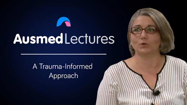 Cover image for lecture: A Trauma-Informed Approach