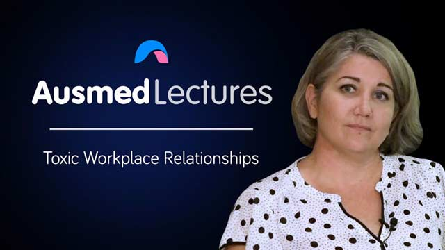 Cover image for lecture: Toxic Workplace Relationships