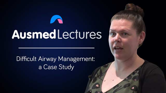 Cover image for lecture: Difficult Airway Management: a Case Study