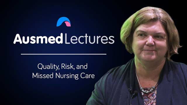Cover image for lecture: Quality, Risk, and Missed Nursing Care