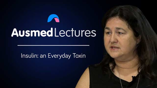 Cover image for lecture: Insulin: an Everyday Toxin