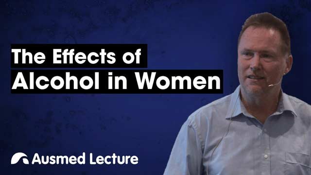 Cover image for lecture: The Effects of Alcohol in Women