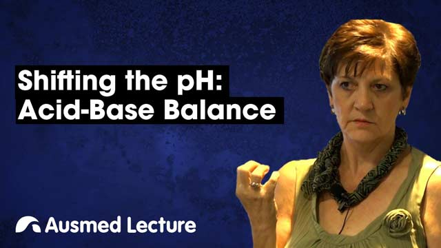 Cover image for lecture: Shifting the pH: Acid-Base Balance