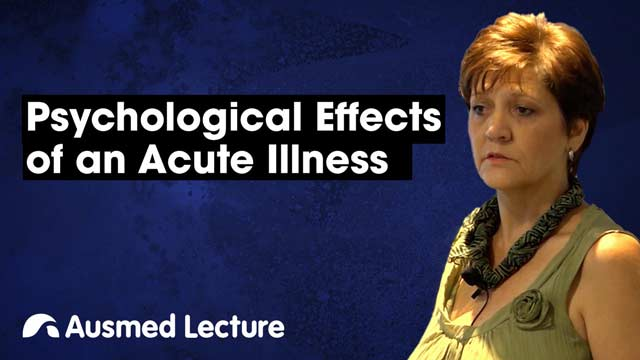 Cover image for lecture: Psychological Effects of an Acute Illness