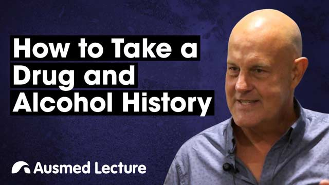 Cover image for lecture: How to Take a Drug and Alcohol History