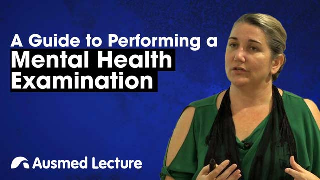 Cover image for lecture: A Guide to Performing a Mental Health Examination