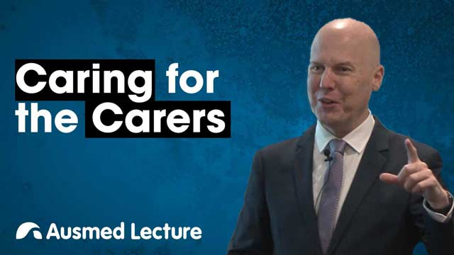 Cover image for lecture: Caring for the Carers
