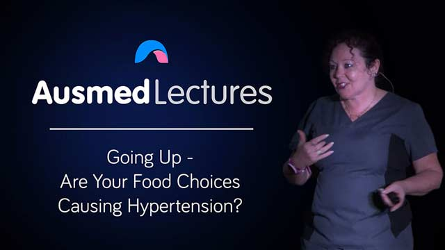 Cover image for lecture: Going Up - Are Your Food Choices Causing Hypertension?