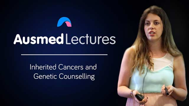 Cover image for lecture: Inherited Cancers and Genetic Counselling