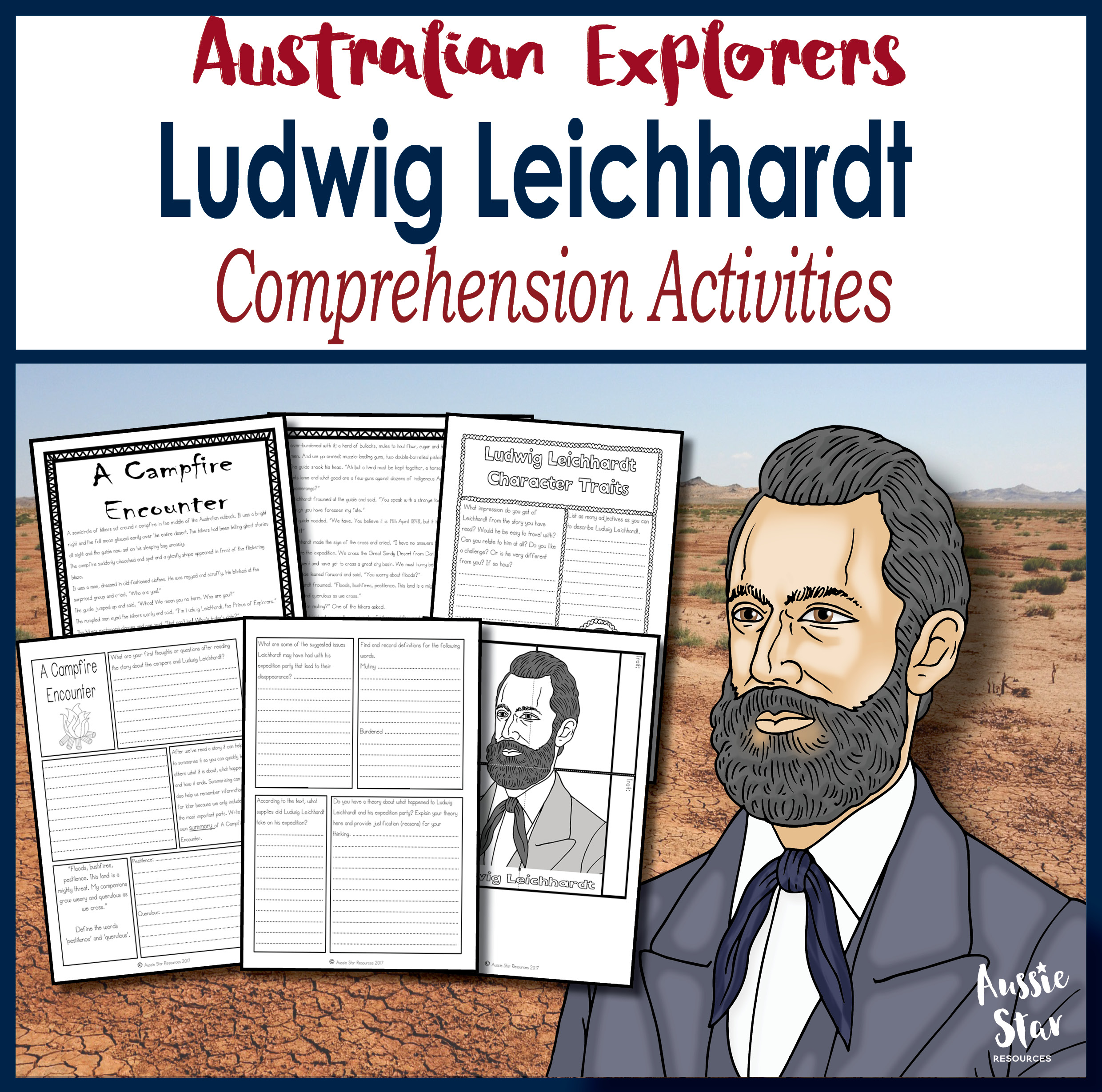 Ludwig Leichhardt Comprehension Activity Pack