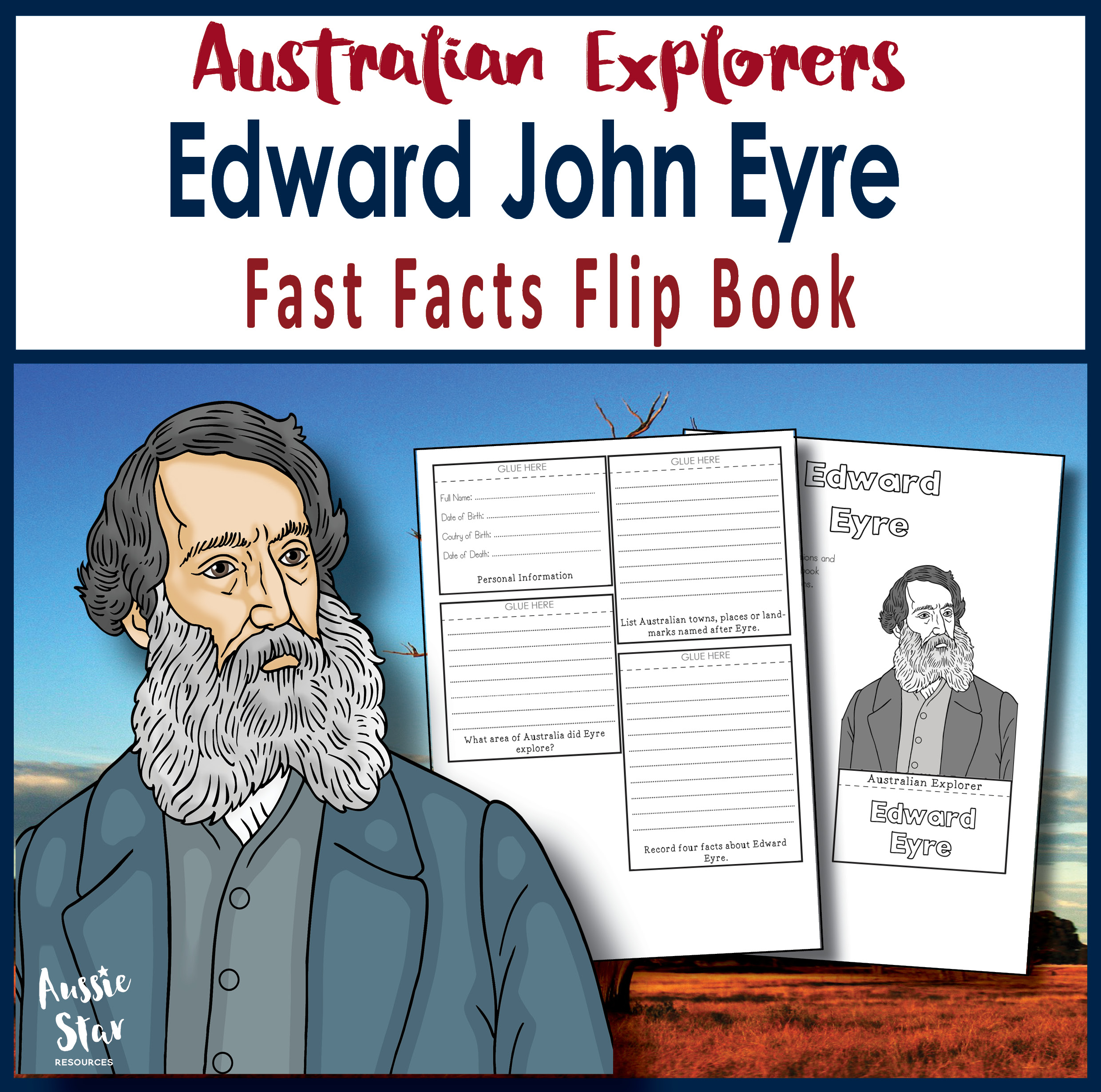 Edward Eyre fast facts flip book