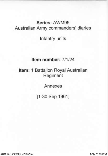 AWM95 7/1/24 - 1-30 September 1961, Annexes | The Australian
