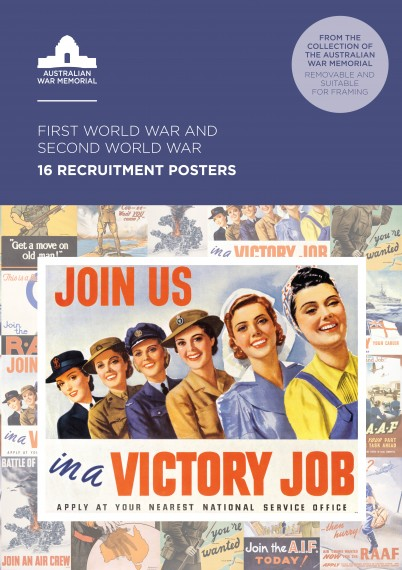 Recruitment posters from the Australian War Memorial: set of 16 posters