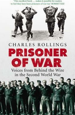 Prisoner of war: Voices from behind the wire in the Second World War