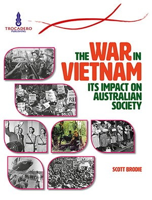 The war in Vietnam: Its impact on Australian society