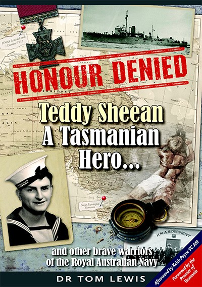 Honour denied: Teddy Sheean, a Tasmanian hero...