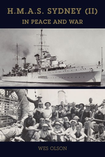 HMAS Sydney (II): in peace and war