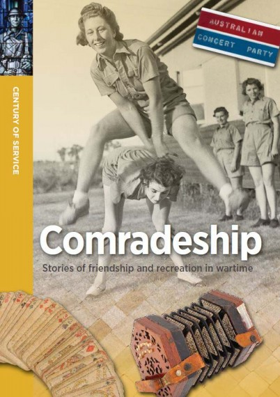 Comradeship: stories of friendship and recreation in wartime