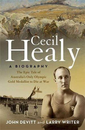 Cecil Healy: a biography
