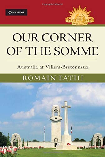 Our corner of the Somme: Australia at Villers-Bretonneux