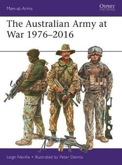 The Australian Army at War 1976 - 2016