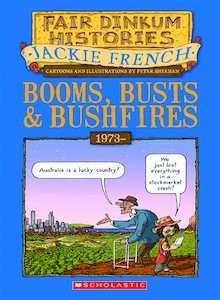 Booms, busts & bushfires 1973 -