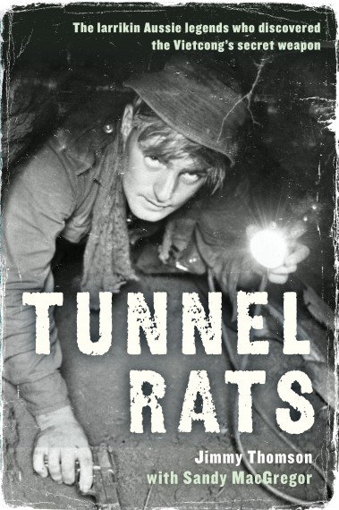 Tunnel rats - the larrikin Aussie legends who discovered the Vietcong's secret weapon